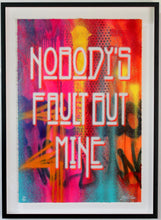 "Load image into Gallery viewer, ""Nobody's Fault"" - Background Hand Painted - One of Risk's Favorites! - RISK"