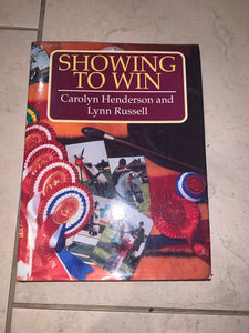 Showing To Win Book by Carol Henderson & Lynn Russell