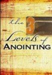 The 3 Levels of Anointing - MP3