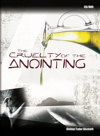The Cruelty of The Anointing - MP3