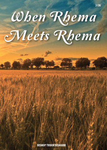When Rhema Meets Rhema - 2 CD Series