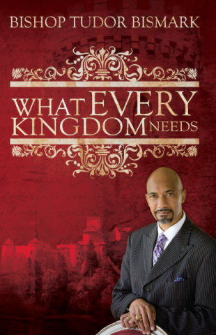 What Every Kingdom Needs - Book
