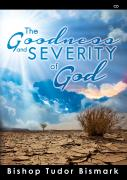 The Goodness and Severity of God - CD