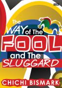 The Way of the Fool and the Sluggard - CD