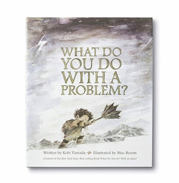Book What Do You Do With A Problem