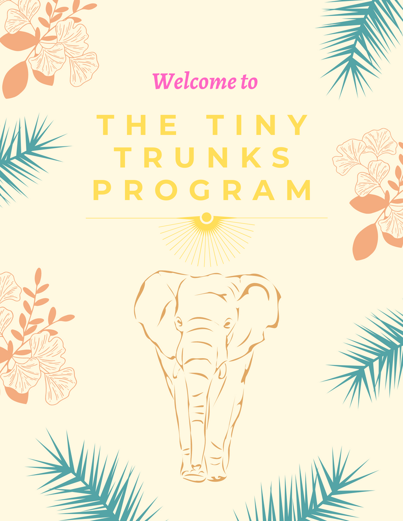 Welcome to the Tiny Trunks Program