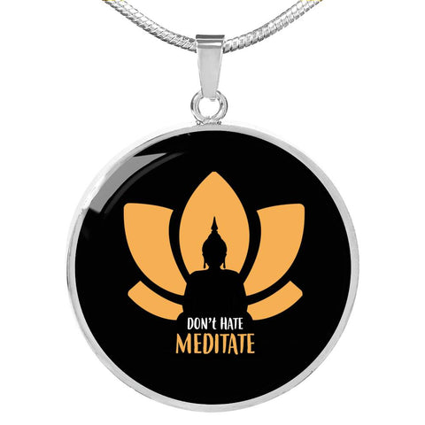 Image of Don't Hate Meditate Luxury Necklace