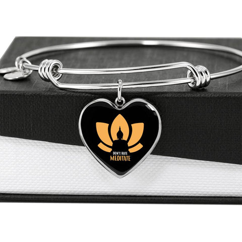 Don't Hate Meditate Heart Luxury Bangle