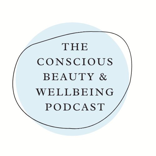 The Conscious Collective: Episode 3 - Low Consumption Beauty