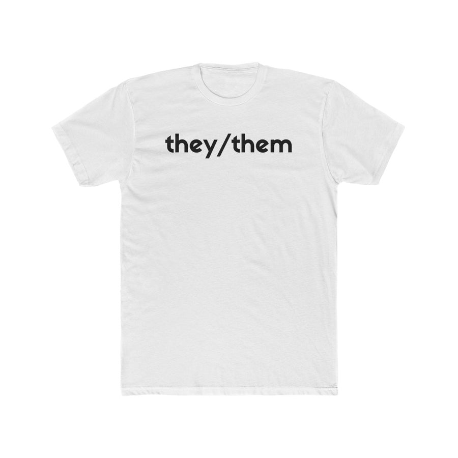 They/Them - T-Shirt