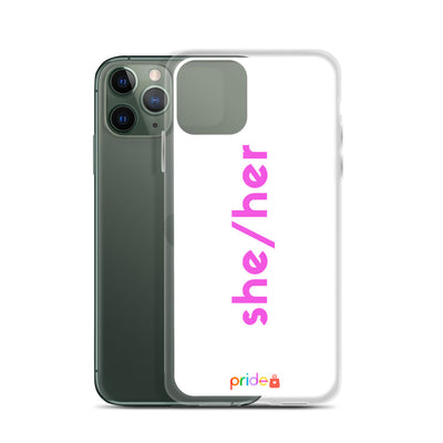 She/Her in White - iPhone Case for all iPhones
