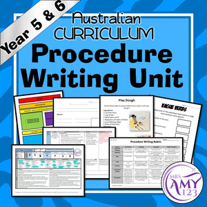 Procedure Writing Unit -Year 5 and 6- Aligned with ACARA
