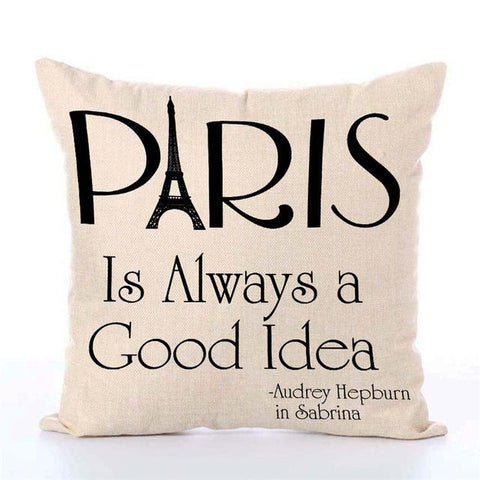 Paris Is Always A Good Idea Pillowcase Decoration Of Tomorrow