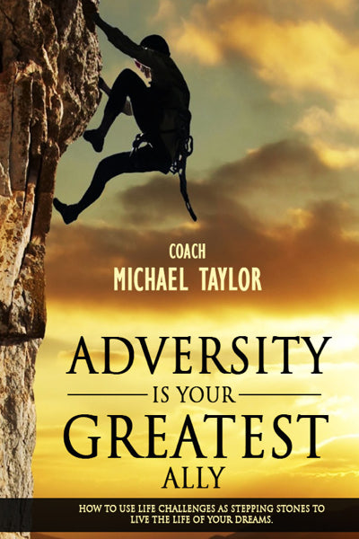 Adversity Is Your Greatest Ally ~ PB