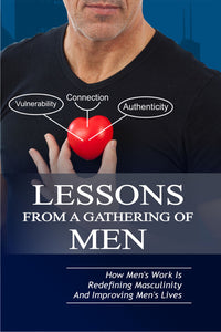Lessons From A Gathering Of Men ~ E-Book