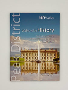 Top Ten Walks With History in the Peak District