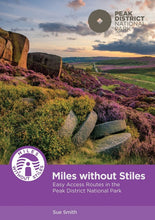 Load image into Gallery viewer, Miles Without Stiles - Easy Access Routes in the Peak District