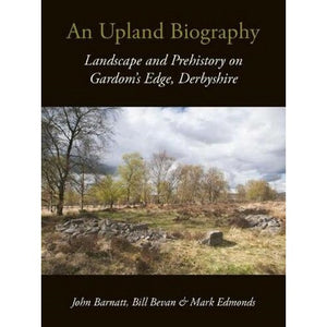 An Upland Biography