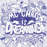 mc chris is dreaming cover