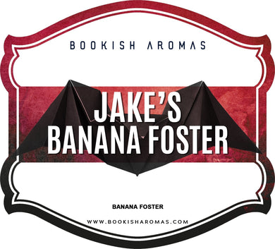 Jakes Banana Foster: PREORDER