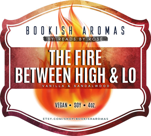 The Fire Between High And Lo
