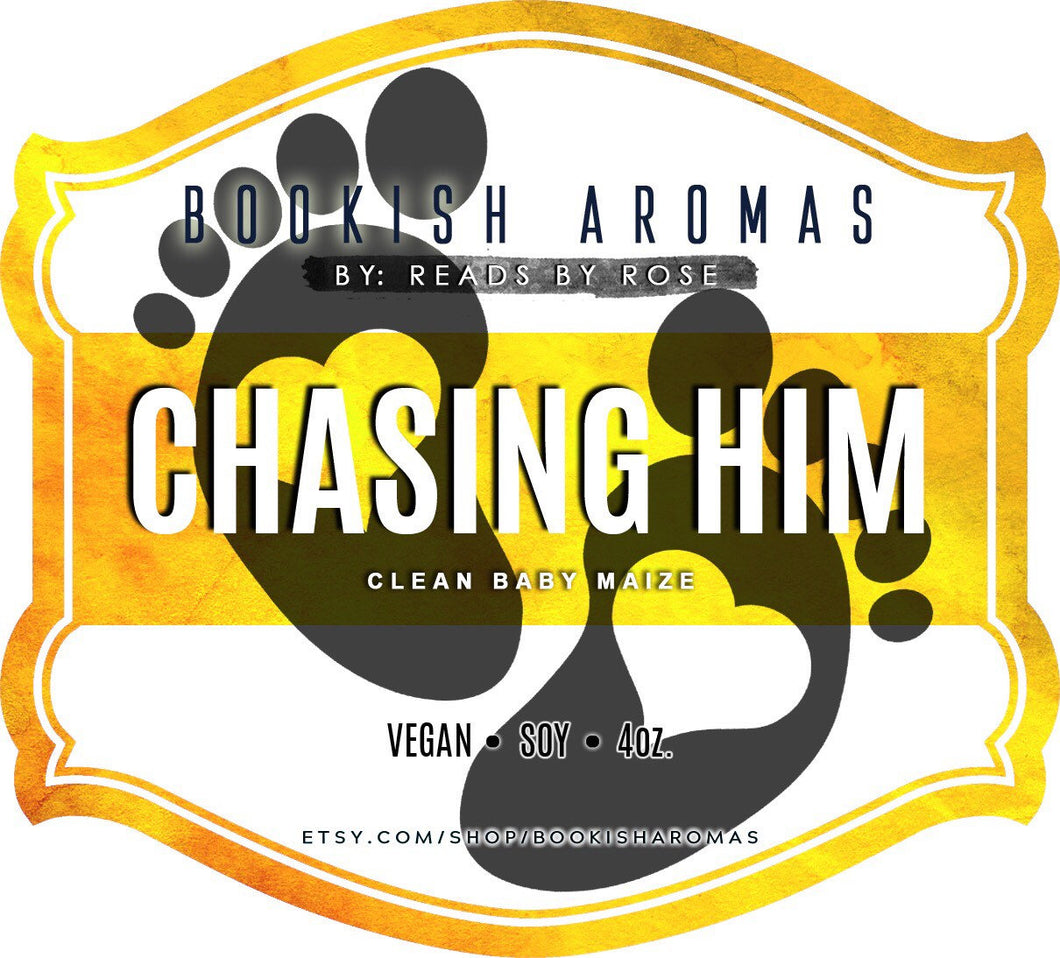 Chasing Him PREORDER