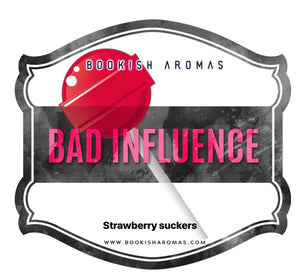 Bad Influence: PREORDER