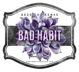 Bad Habit: PREORDER
