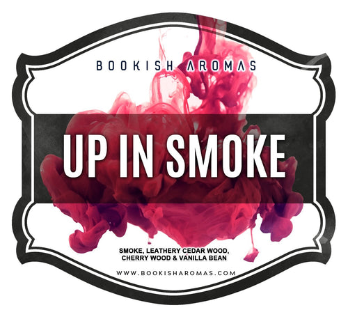Up In Smoke: PREORDER