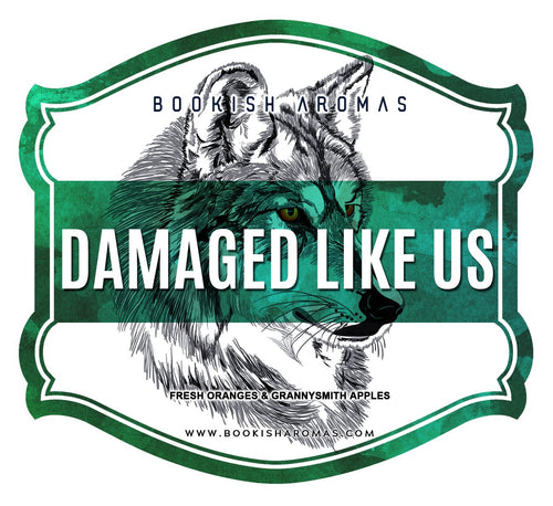 Damaged Like Us: PREORDER