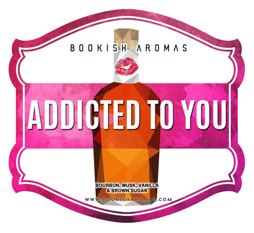 Addicted To You: PREORDER