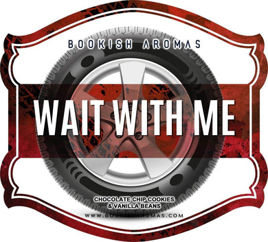 Wait With Me: PREORDER