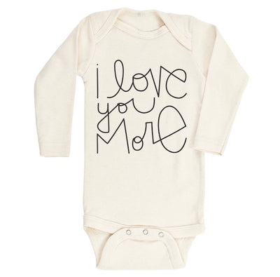 I Love You More - Organic Bodysuit - Long Sleeve