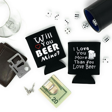 two black beer koozies sayings are will you beer mine and i love you more than you love beer