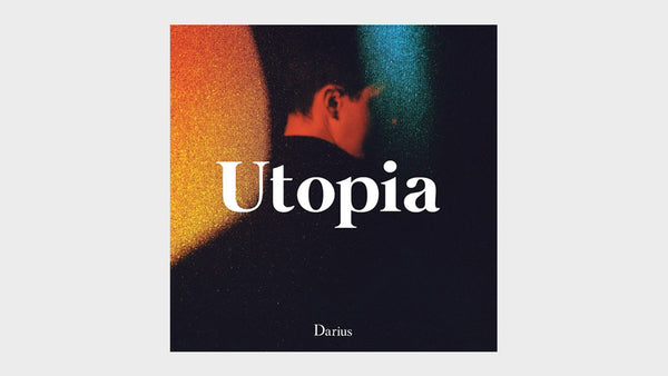 New Music — Utopia by Darius