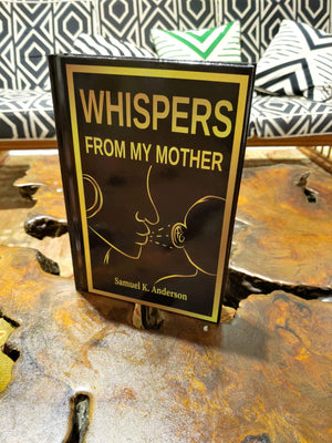 Whispers From My Mother (Hard Cover/Back) - Special price promotion + automatic 30% discount (ends on 03/10/2020)