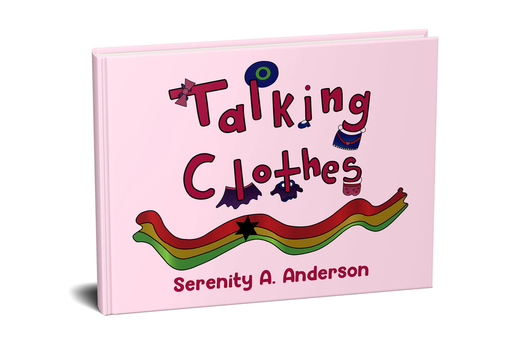 Talking Clothes by  my 8-yr old daughter