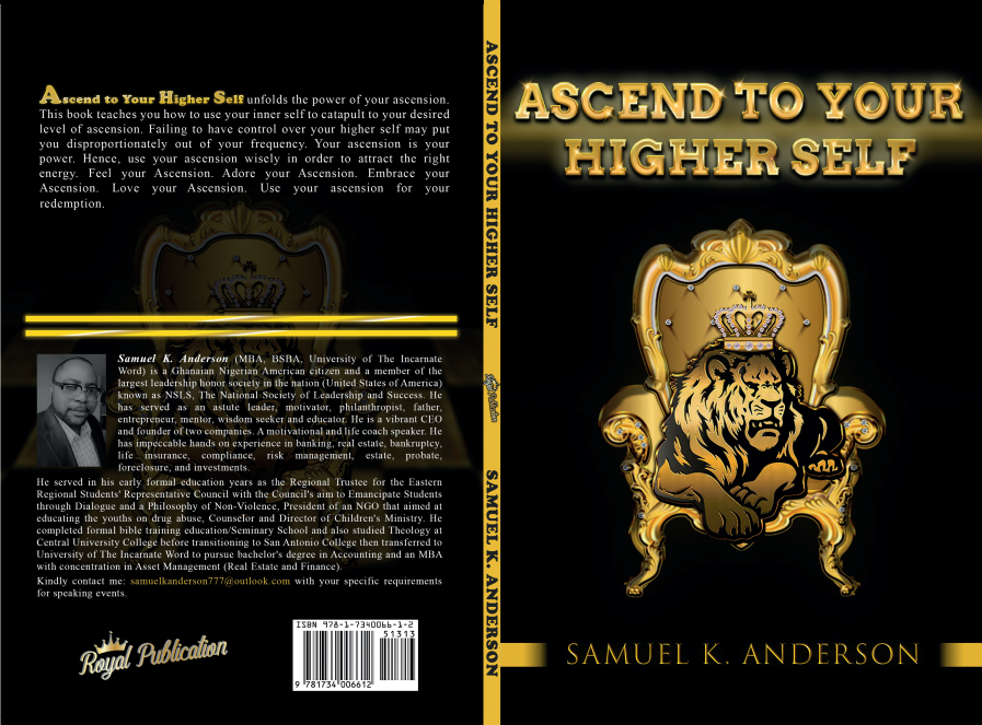 Ascend To Your Higher Self -by Samuel K. Anderson