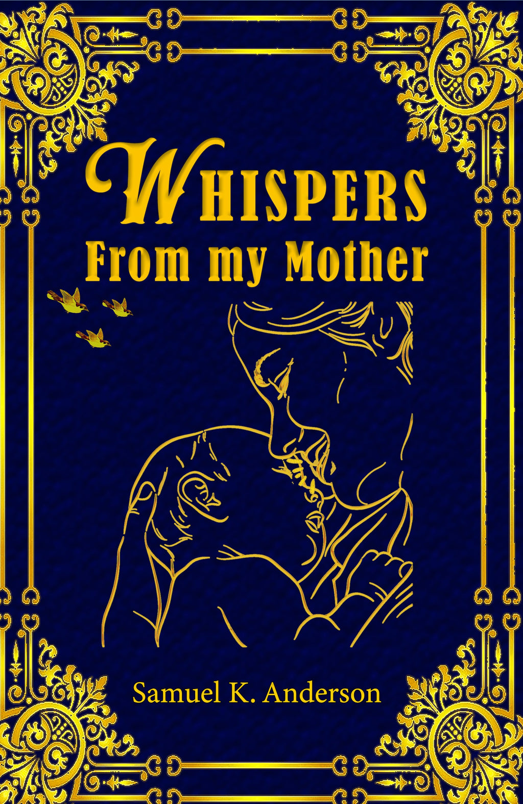 Whispers From My Mother (Paperback version)