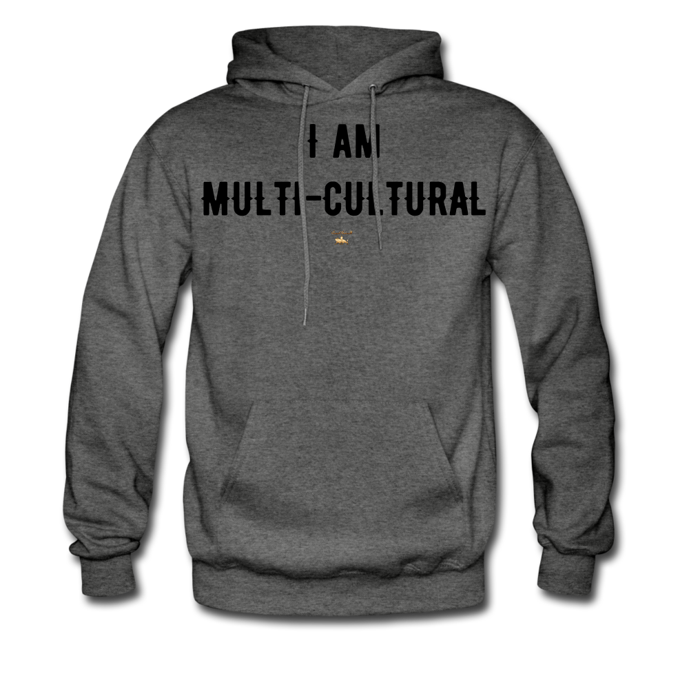 I AM MULTI-CULTURAL Hoodie - charcoal gray