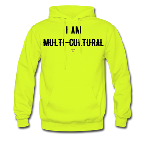 I AM MULTI-CULTURAL Hoodie - safety green