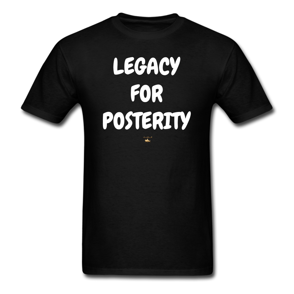 LEGACY FOR POSTERITY T-Shirt - black