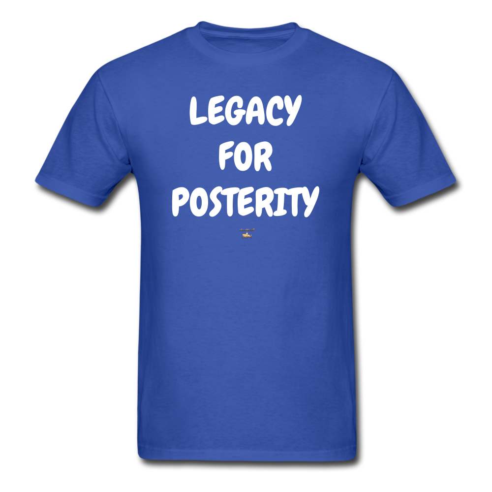 LEGACY FOR POSTERITY T-Shirt - royal blue