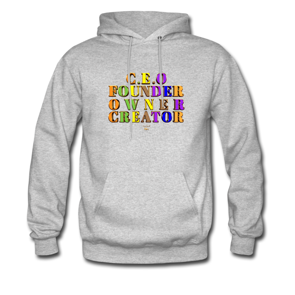 CEO/FOUNDER/OWNER/CREATOR Hoodie - heather gray