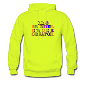 CEO/FOUNDER/OWNER/CREATOR Hoodie - safety green