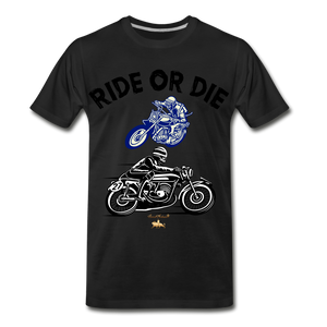 Ride or Die Premium T-Shirt - black