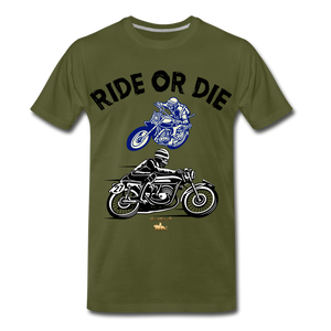 Ride or Die Premium T-Shirt - olive green