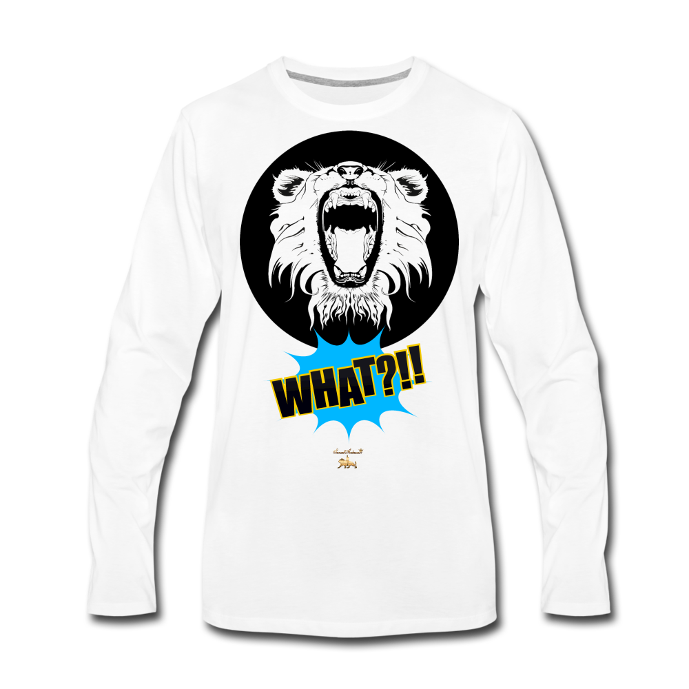 Say What?!!!!! Premium Long Sleeve T-Shirt - white