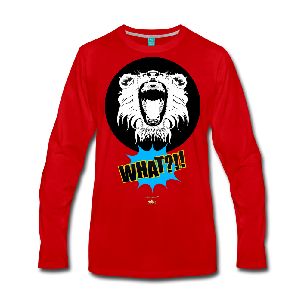 Say What?!!!!! Premium Long Sleeve T-Shirt - red