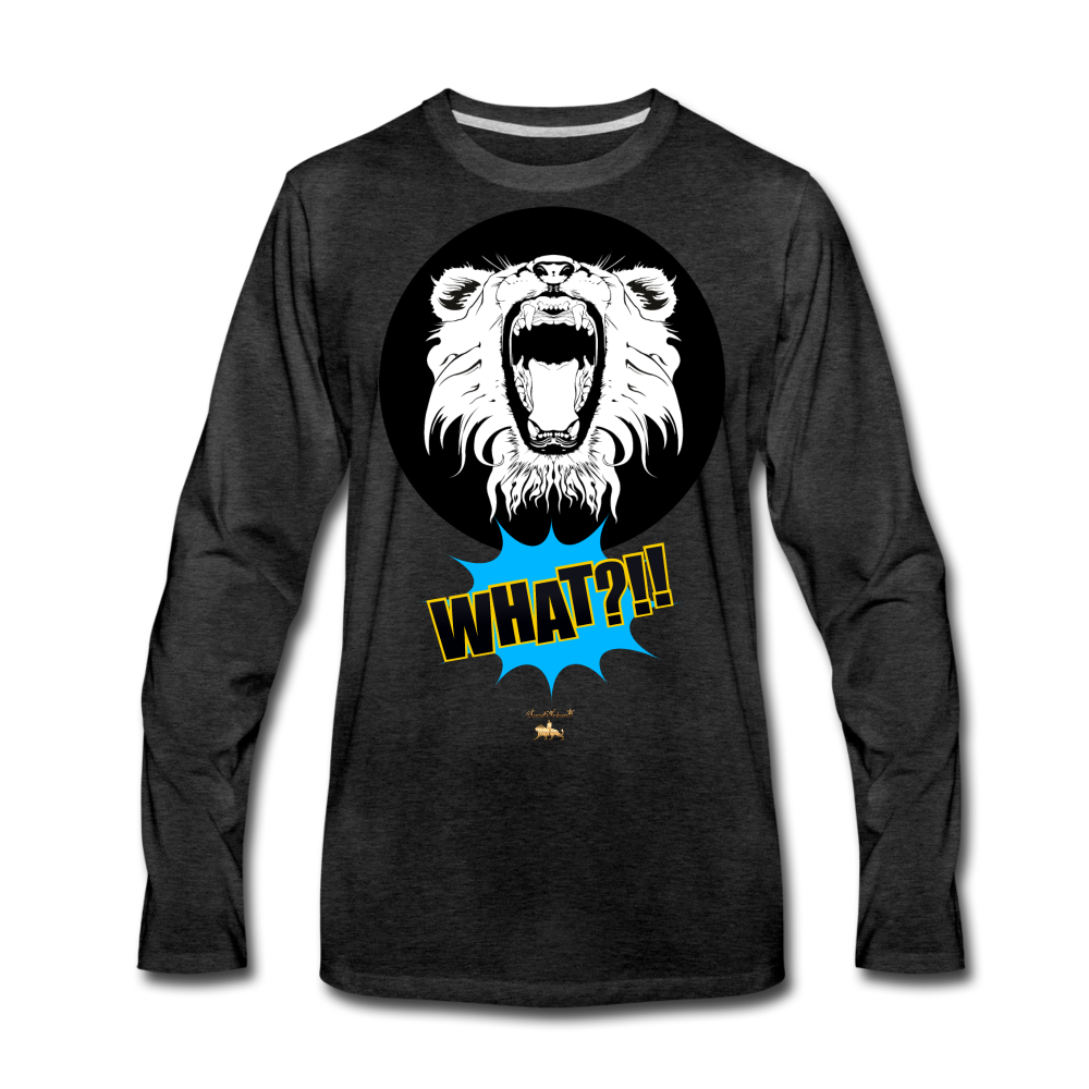 Say What?!!!!! Premium Long Sleeve T-Shirt - charcoal gray